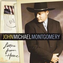 Letters From Home - John Michael Montgomery
