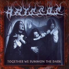 Together We Summon The Dark