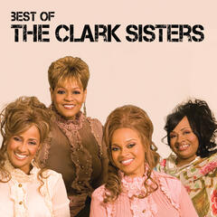 Blessed And Highly Favored - The Clark Sisters