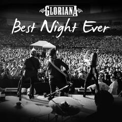 Best Night Ever - Gloriana