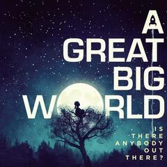 Say Something - A Great Big World feat. Christina Aguilera