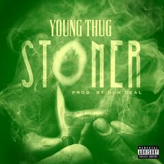 Stoner - Young Thug