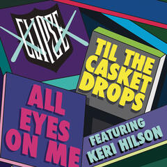 All Eyes on Me (featuring Keri Hilson - Explicit Album Version)