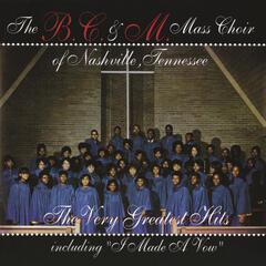 I Made A Vow - The B.C. & M. Mass Choir