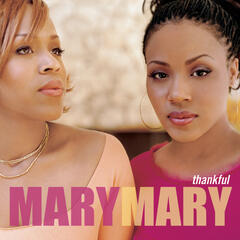 Thankful - Mary Mary