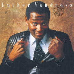 Never Too Much - Wembley Stadium 1989 (Live) - Luther Vandross