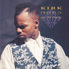 Why We Sing - Kirk Franklin & the Family