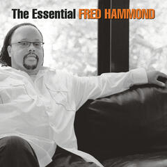 Jesus Be a Fence Around Me - Fred Hammond & Radical For Christ