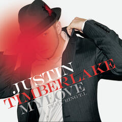 My Love (Single Version) - Justin Timberlake Featuring T.I.