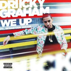 We Up (feat. Sebastian Mikael) - Driicky Graham