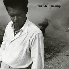 Your Life Is Now (Album Version) - John Mellencamp