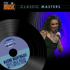 Right Back Where We Started From - Maxine Nightingale