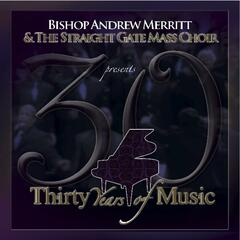 I Live By Faith - Bishop Andrew Merritt & The Straight Gate Mass