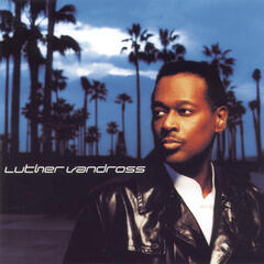 I'd Rather (Album Version & Radio Version) - Luther Vandross