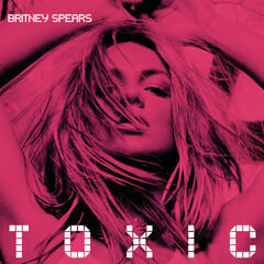 Toxic (Lenny Bertoldo Mix Show Edit)