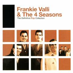 December, 1963 (Oh What A Night!)  (2006 Remastered Version) - Frankie Valli & the Four Seasons