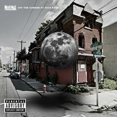 Off The Corner (feat. Rick Ross) - Meek Mill