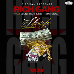 Lifestyle - Rich Gang