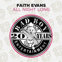 All Night Long (Featuring P. Diddy) - Faith Evans