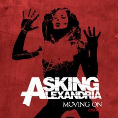 Moving On - Asking Alexandria