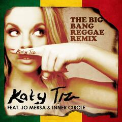 The Big Bang (feat. Jo Mersa & Inner Circle) [Reggae Remix]