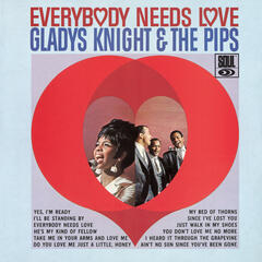 Everybody Needs Love - Gladys Knight & the Pips