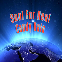 Candy Rain (Re-Recorded / Remastered) - Soul for Real