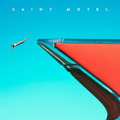 My Type - Saint Motel