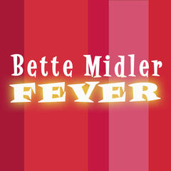 Fever (L.E.X. Bette's On Fire Club Mix)
