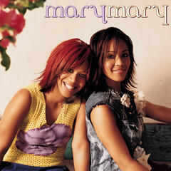 In The Morning (Album Version) - Mary Mary