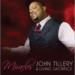 Miracles - John Tillery & Living Sacrifice