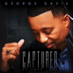 Captured by Your Love (feat. Gail Holmes) - George Davis