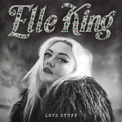 Under The Influence - Elle King