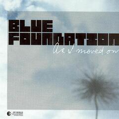 As I Moved On (Blue Foundation Re-Work)