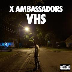 Low Life - X Ambassadors