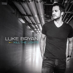 Kick The Dust Up - Luke Bryan