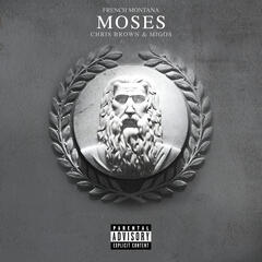 Moses - French Montana