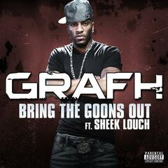 Bring The Goons Out (feat. Sheek Louch)
