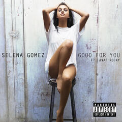 Good For You - Selena Gomez