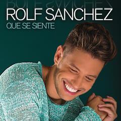 Qué Se Siente by Rolf Sanchez