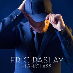 High Class - Eric Paslay