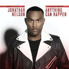Anything Can Happen (Radio Edit) - Jonathan Nelson