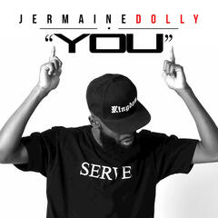 You - Jermaine Dolly