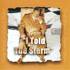 I Told The Storm - Greg O'Quin