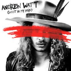 Ghost In My Head - Andrew Watt