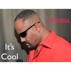 It's Cool - Cardell