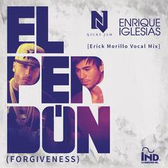 El Perdón ((Forgiveness)[Erick Morillo Vocal Mix]) - Nicky Jam & Enrique Iglesias