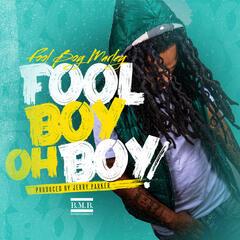 OH BOY! - Fool Boy Marley