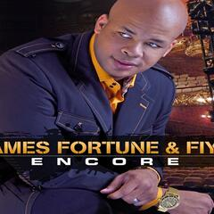 Encore - James Fortune & FIYA