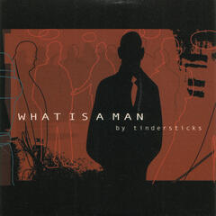 What Is A Man (Instrumental)